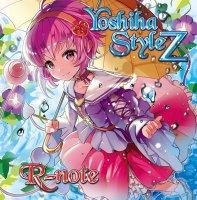 『Yoshiha Style Z 〜きぼうのうた〜』