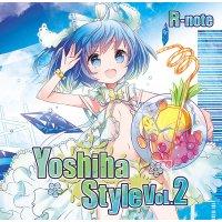 『Yoshiha Style 2』