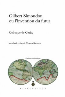 Gilbert Simondon ou L'Invention du futur