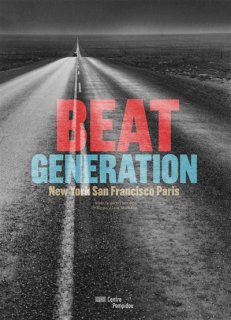 Beat generation : New York, San Francisco, Paris