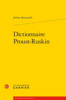 Dictionnaire Proust-Ruskin