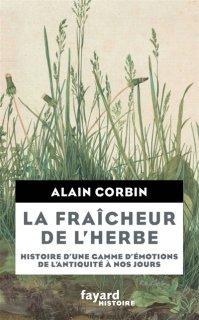 La Fraîcheur de l'herbe : histoire d'une gamme d'émotions