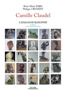 Camille Claudel : catalogue raisonné