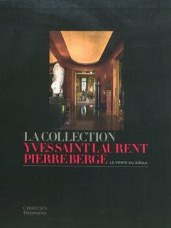 La Collection Yves Saint-Laurent-Pierre Bergé : la vente du siècle