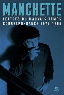 Lettres du mauvais temps : correspondance 1977-1995