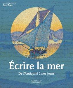 Ecrire la mer : de l'Antiquité à nos jours