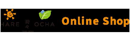 HARE 時々 OCHA Online Shop