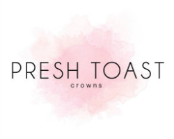 PRESH TOAST CROWNS