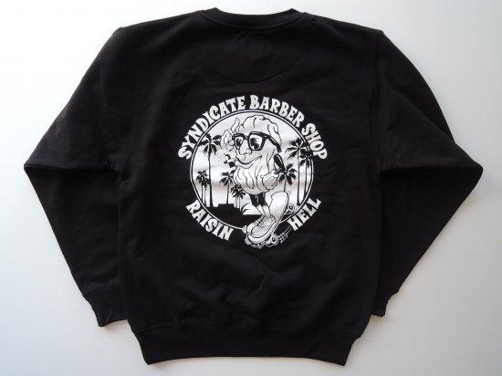 SYNDICATE BARBERSHOP シンジケートバーバーショップ CaliforniaSocialClub別注 Raisin Hell スウェットシャツ