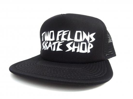 TWO FELONS SKATE SHOP ツーフェロンズ  HOMICIDAL MESH SNAPBACK CAP BLACK ブラック