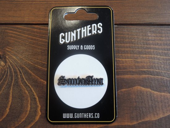 GUNTHERS ガンターズ ORIGINAL Old English Santa Ana  Pin