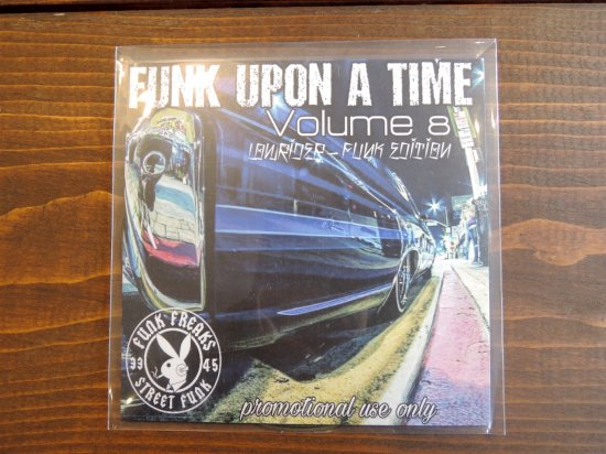 FUNK FREAKS ファンクフリークス  FUNK UPON A TIME Volume8 LOWRIDER FUNK EDITION