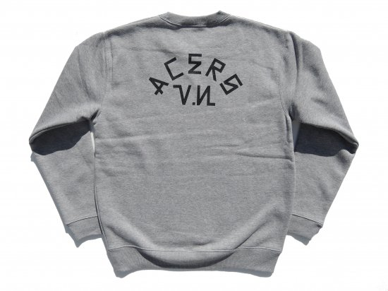 ACERS INC. エーサーズ  V.N  CREWNECK SWEATSHIRTS HEATHER GREY ヘザーグレー
