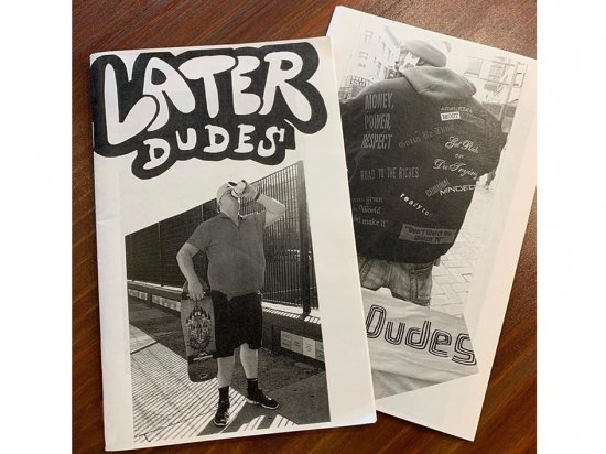 LATER DUDES by KAPPY  #21 Photo book zine