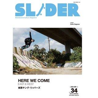 SLIDER MAGAZINE Vol.34 【HERE WE COME】