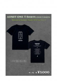 ADMIT ONE T-SHIRTS