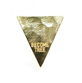 BECOME TREE TRIANGLE PIERCE