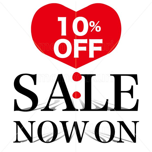 SALE sale セール ハート heart NOW ON SALE 10 % OFF !