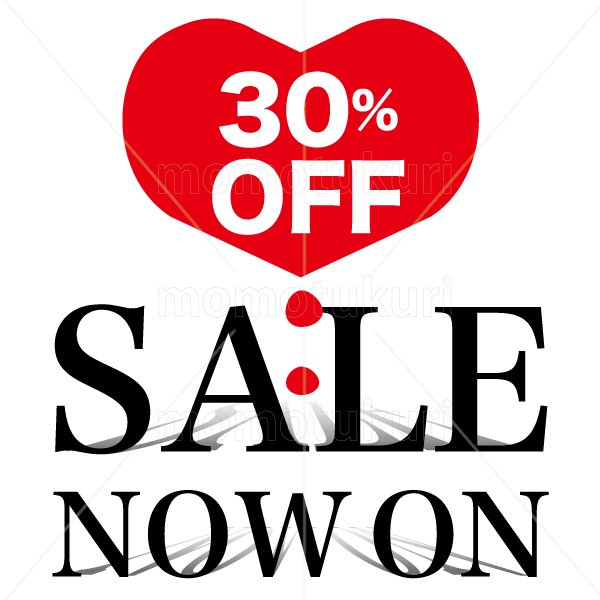 SALE sale セール ハート heart NOW ON SALE 30 % OFF !