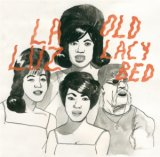 OLD LACY BED / LA LUZ