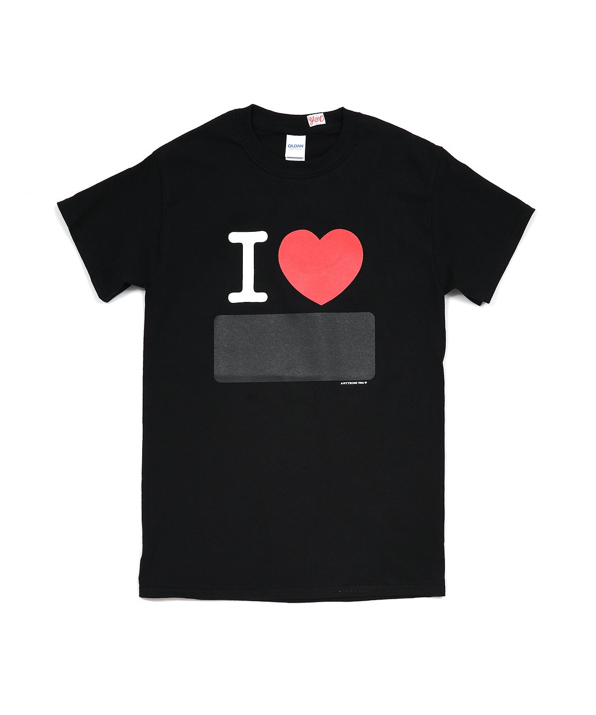 I LOVE ANYTHING TEE