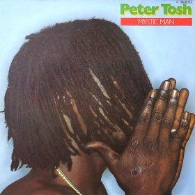 Peter Tosh / Mystic Man