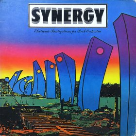 Synergy / Electronic Realizations For Rock Orchestra