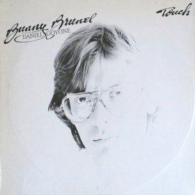 Bunny Brunel featuring Daniel Goyone / Touch