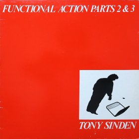 Tony Sinden / Functional Action Parts 2 & 3