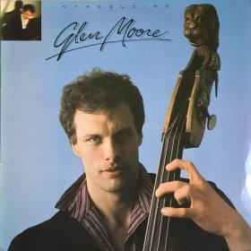 Glen Moore / Introducing Glenn Moore