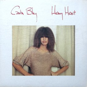 Carla Bley / Heavy Heart