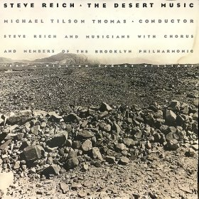 Steve Reich / The Desert Music