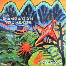 The Manhattan Transfer / Brasil