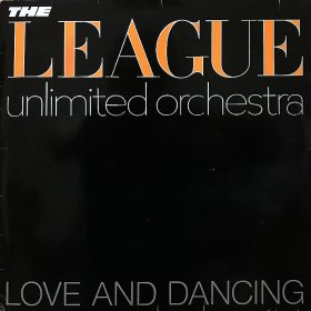 <img class='new_mark_img1' src='//img.shop-pro.jp/img/new/icons50.gif' style='border:none;display:inline;margin:0px;padding:0px;width:auto;' />The League Unlimited Orchestra / Love And Dancing