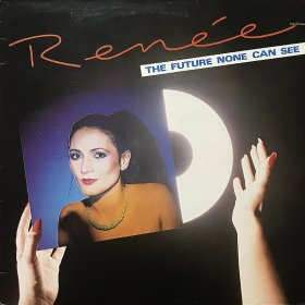 Renee / The Future None Can See