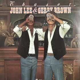John Lee & Gerry Brown / Chaser