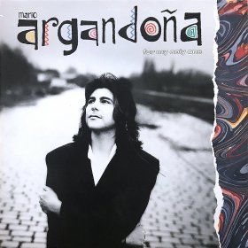 Mario Argandona / For My Only One