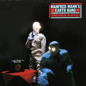 Manfred Mann's Earth Band / Somewehere In Africa