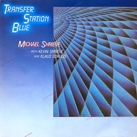 Michael Shrieve with Kevin Shrieve and Klaus Schulze / Transfer Station Blue