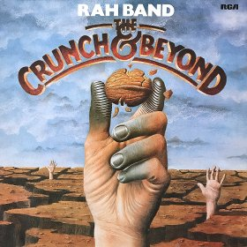 Rah Band / The Crunch & Beyond