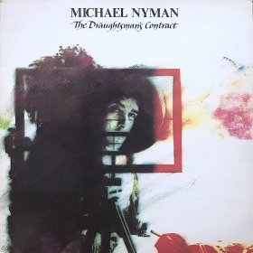 Michael Nyman / The Draughtsman's Contract