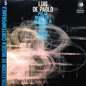 Luis de Pablo / Polar Modulos I - Modulos III