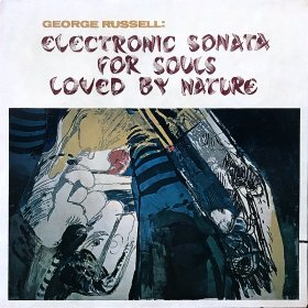 <img class='new_mark_img1' src='https://img.shop-pro.jp/img/new/icons50.gif' style='border:none;display:inline;margin:0px;padding:0px;width:auto;' />George Russell / Electronic Sonata For Souls Loved By Nature