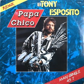 Tony Esposito / Papa Chico (Remix) (12