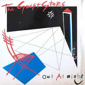 The Guest Stars / Out At Night