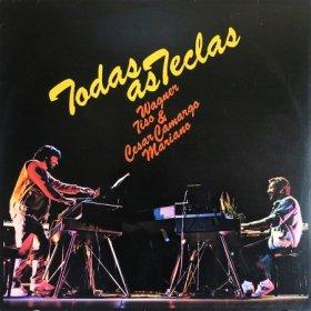 Wagner Tiso & Cesar Camargo Mariano / Todas As Teclas