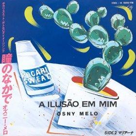 Osny Melo / A Ilusao Em Mim 瞳のなかで (7