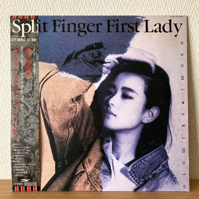 Naomi Akimoto 秋本 奈緒美 / Split Finger First Lady