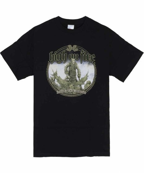 ハイ オン ファイヤー ( High On Fire ) Tシャツ Death Is This Communion