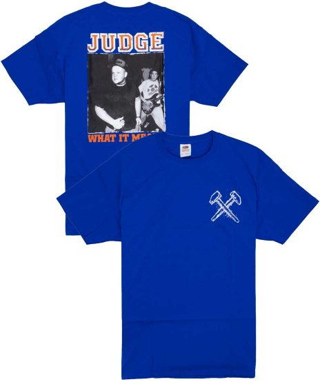 Judge ( ジャッジ ) Tシャツ What It Meant